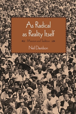 As Radical as Reality Itself: Marxism and Tradition Cover Image