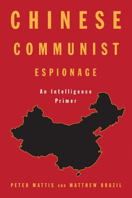 Chinese Communist Espionage: An Intelligence Primer Cover Image