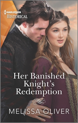 Her Banished Knight's Redemption: The Follow-Up to Award-Winning Story the Rebel Heiress and the Knight Cover Image