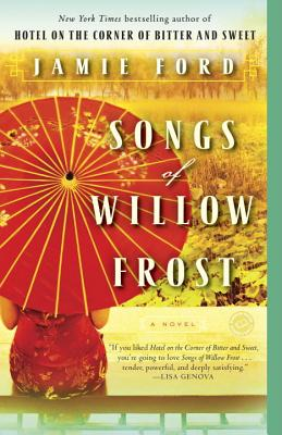 Songs of Willow FrostJamie Ford