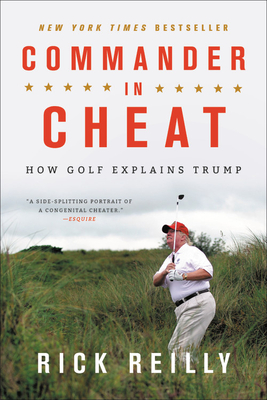 Commander in Cheat: How Golf Explains Trump Cover Image