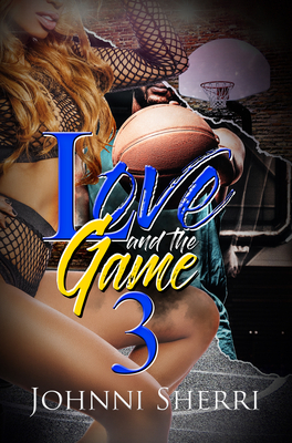 Love and the Game 3 Cover Image