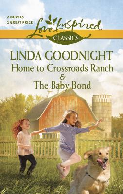 Home to Crossroads Ranch and the Baby Bond Cover