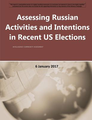 Assessing Russian Activities and Intentions in Recent US Elections Cover Image