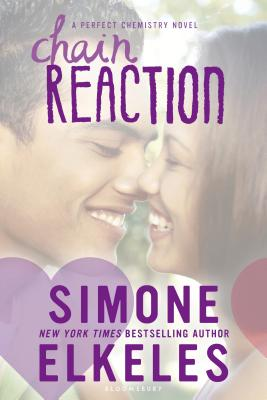 Chain Reaction (A Perfect Chemistry Novel) Cover Image