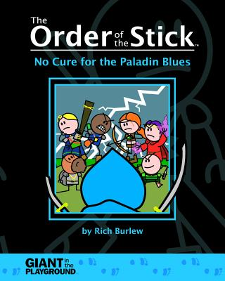 Order of the Stick 2 - No Cure for the Paladin Blues Cover Image