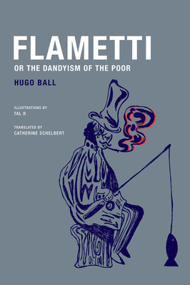 Flamentti, or the Dandyism of the Poor