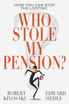 Who Stole My Pension?: How You Can Stop the Looting Cover Image