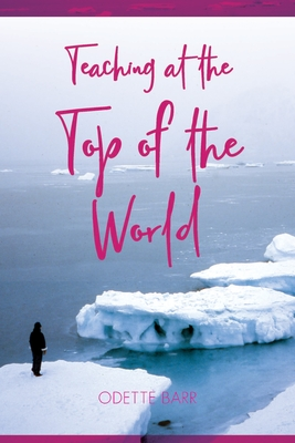 Teaching at the Top of the World Cover Image