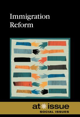Immigration Reform (At Issue) Cover Image