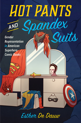 Cover for Hot Pants and Spandex Suits