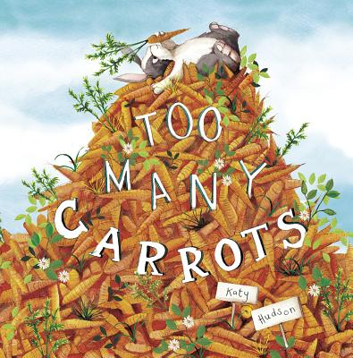Too Many Carrots (Fiction Picture Books) Cover Image