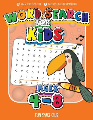 Word Search for Kids Ages 4-8: Word search puzzles for kids - Circle a word puzzle books Cover Image
