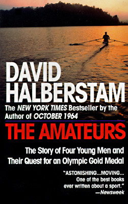 The Amateurs: The Story of Four Young Men and Their Quest for an Olympic Gold Medal Cover Image