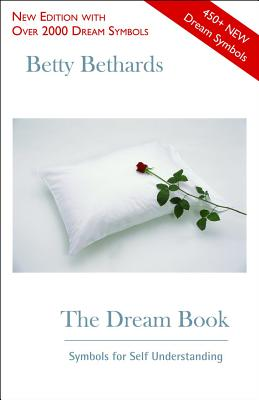 The Dream Book: Symbols for Self Understanding Cover Image