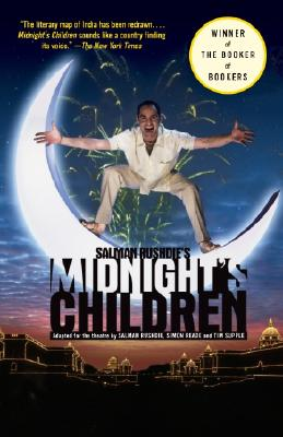 Salman Rushdie's Midnight's Children: Adapted for the Theatre by Salman Rushdie, Simon Reade and Tim Supple Cover Image