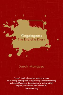 Ongoingness: The End of a Diary Cover Image