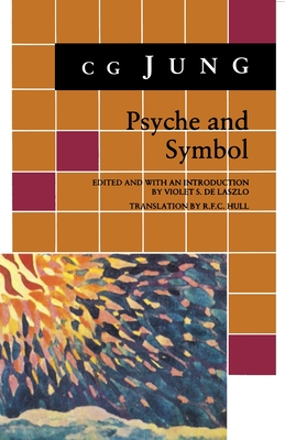 Psyche and Symbol: A Selection from the Writings of C.G. Jung (Bollingen #661) Cover Image