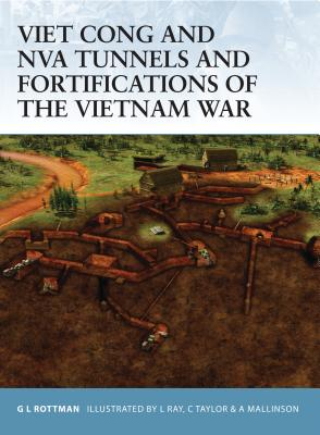 Viet Cong and NVA Tunnels and Fortifications of the Vietnam War (Fortress #48) Cover Image