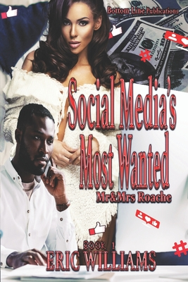 Social Media's Most Wanted: Mr. & Mrs. Roache Cover Image