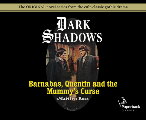 Barnabas, Quentin and the Mummy's Curse (Library Edition) (Dark Shadows #16) Cover Image