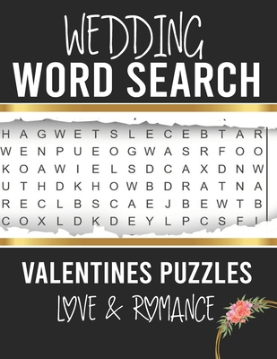 Wedding word search: Saint Valentine's Day Word Search Themed Puzzles for Adults in Large Print Exploring Romance and Love, Friendship, Eng Cover Image