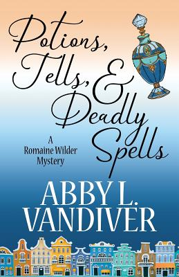 Potions, Tells, & Deadly Spells Cover Image