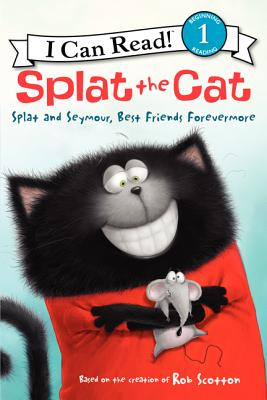 Splat the Cat: Splat and Seymour, Best Friends Forevermore (I Can Read Level 1) Cover Image