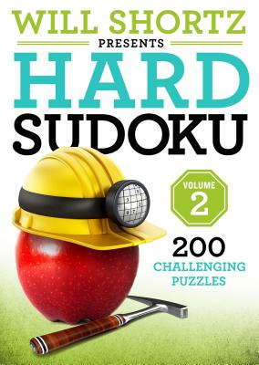 Will Shortz Presents Hard Sudoku Volume 2: 200 Challenging Puzzles Cover Image