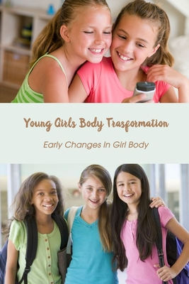 Young Girls Body Transformation: Early Changes In Girl Body: Puberty at Girl Cover Image