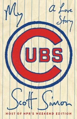 My Cubs: A Love Story Cover Image