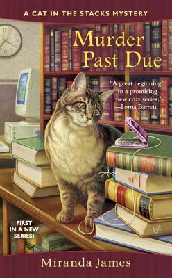 Murder Past Due (Cat in the Stacks Mystery #1) Cover Image