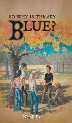 So Why Is The Sky Blue? Cover Image