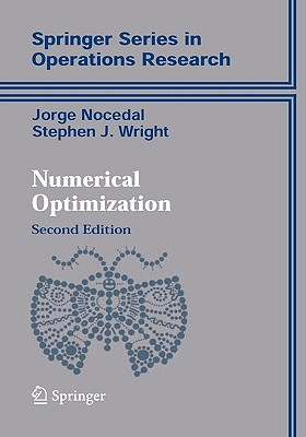 Numerical Optimization (Springer Series in Operations Research and Financial Engineering) Cover Image
