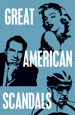 Great American Scandals Cover Image