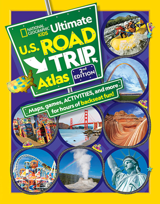 National Geographic Kids Ultimate U.S. Road Trip Atlas, 2nd Edition Cover Image