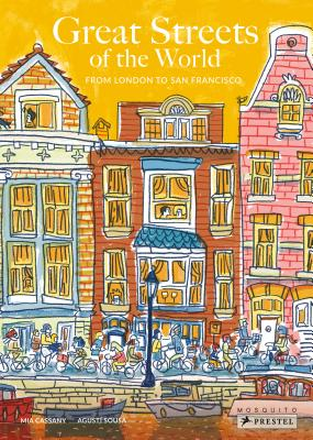 Great Streets of the World: From London to San Francisco Cover Image