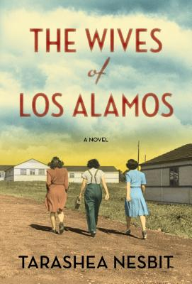 The Wives of Los Alamos Cover