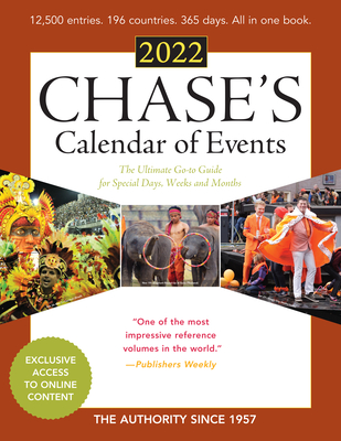 Chase's Calendar of Events 2022: The Ultimate Go-To Guide for Special Days, Weeks and Months Cover Image