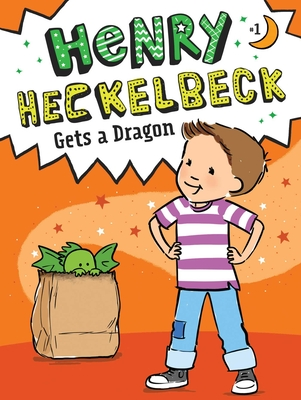 Henry Heckelbeck Gets a Dragon Cover Image