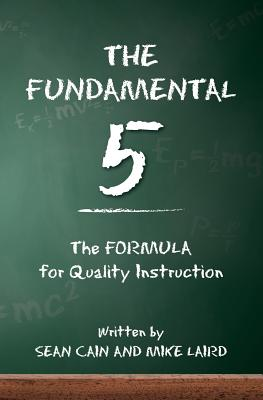 The Fundamental 5: The Formula for Quality Instruction Cover Image