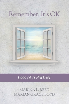Remember, It's Ok: Loss of a Partner Cover Image