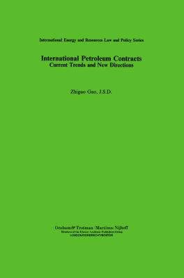 International Petroleum Contracts (International Energy & Resources Law and Policy Series Set) Cover Image