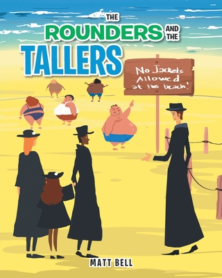 The Rounders and the Tallers Cover Image