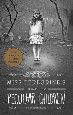 Miss Peregrine's Home for Peculiar Children (Miss Peregrine's Peculiar Children #1) Cover Image