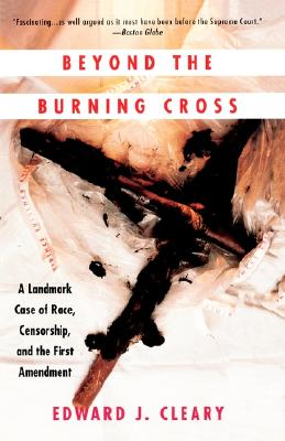 Beyond the Burning Cross: A Landmark Case of Race, Censorship, and the First Amendment Cover Image