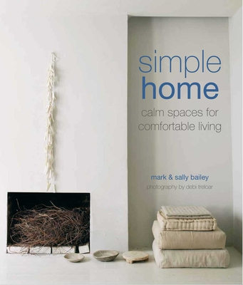 Simple Home: Calm spaces for comfortable living Cover Image