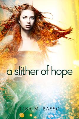 A Slither of Hope (Angel Sight #2) Cover Image