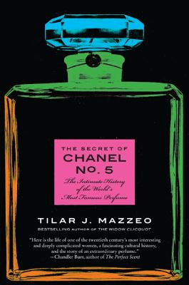 The Secret of Chanel No. 5: The Intimate History of the World's Most Famous Perfume Cover Image