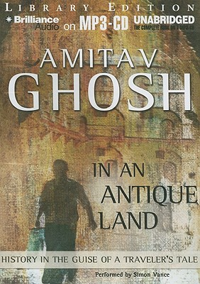 amitav ghoshs in an antique land essay Amitav ghosh's flood of fire  this stretch of the tale could well have been 200 pages shorter—but those loyalists who essay it  and in an antique land,.